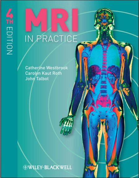 MRI in Practice- 4th Edition (2011) [PDF]