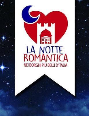 """La Notte Romantica ne """"I Borghi più belli d'Italia"""" 24 giugno"""