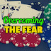 How to Overcome Your Fears in Gambling?