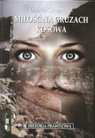 http://lubimyczytac.pl/ksiazka/67927/milosc-na-gruzach-kosowa