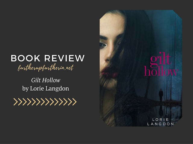 Book Review: <i>Gilt Hollow</i> by Lorie Langdon