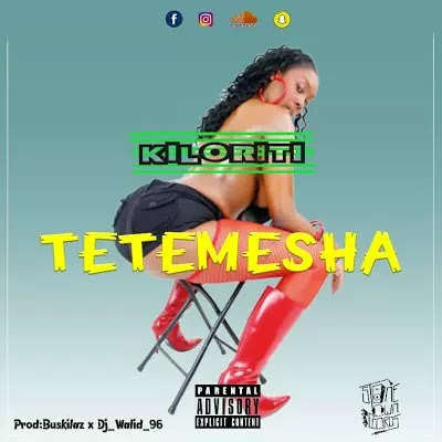 Download Mp3 | Kiloriti - Tetemesha