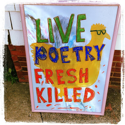 """Live Poetry Fresh Killed"" Boston Poetry Marathon Placard by Jim Behrle"