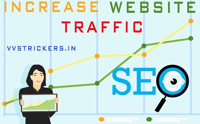 Increase Website Traffic - How to Increase Website Traffic 2019