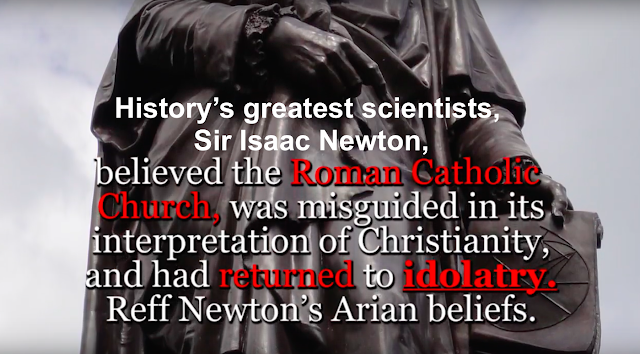 Sir Isaac Newton believed the Roman Catholic Church was misguided in its interpretation of Christianity, and had returned to idolatry.