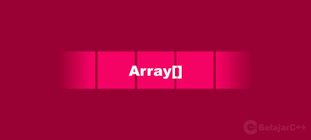 Array / Larik