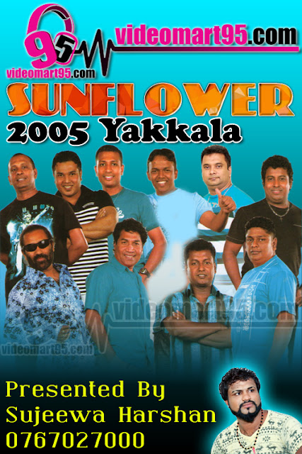 SUNFLOWER LIVE IN YAKKALA 2005