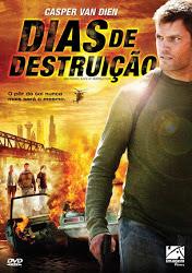 Dias de Destruição – Dublado (2006)
