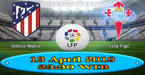 Prediksi Bola855 Atletico Madrid vs Celta Vigo 13 April 2019