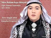 Download Mp3 Aku Bukan Raja Minyak - Dimas Samodra Terbaru