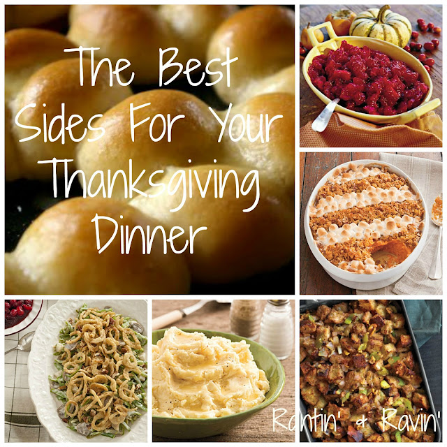 Rantin' & Ravin': THE BEST SIDES FOR YOUR THANKSGIVING