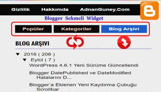 Blogger, Klasik blogunuzda kullanabileceğiniz, blogger'un üç gadget eklentisini bir gadget sekmesinde birleştirip sidebar alanından yer kazandırarak kullanım kolaylığı sağlayan sekmeli widget eklentisi.