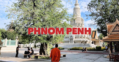PHNOM PENH TRAVEL GUIDES