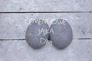 Cementowe jajka DIY