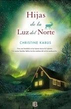 http://lecturasmaite.blogspot.com.es/2013/05/hijas-de-la-luz-del-norte-de-christine.html
