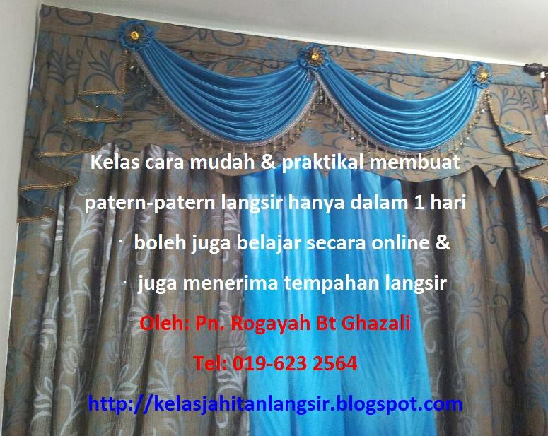 Belajar Jahit Langsir Cara Mudah Hanya Dlm 1 Hari Roah Ghazali Cikgu 019 623 2564 Pattern Terkini Terbaru