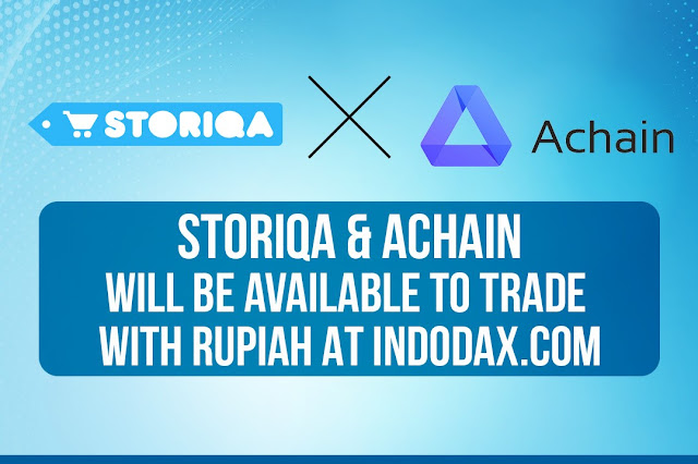 Storiqa and Achain Will Be Available to Trade With Rupiah at Indodax.com