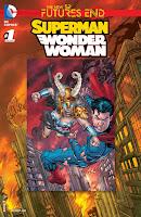Os Novos 52! O Fim dos Futuros - Superman & Mulher Maravilha #1