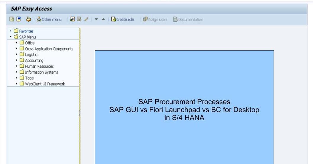 青蛙SAP分享 Learning & Examination: SAP GUI vs Fiori