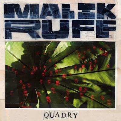 ALBUM: QUADRY - Malik Ruff (Zip File)