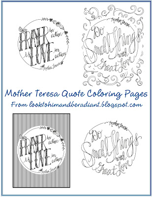 after so much sweet feedback i was inspired to create a few more mother teresa quote coloring pages click here to see them