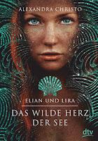https://mrspaperlove.blogspot.com/2018/08/elian-und-lira-das-wilde-herz-der-see.html