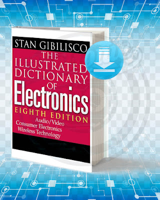 Free Book The Illustrated Dictionary Of Electronics pdf.
