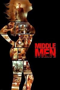Watch Middle Men Online Free in HD