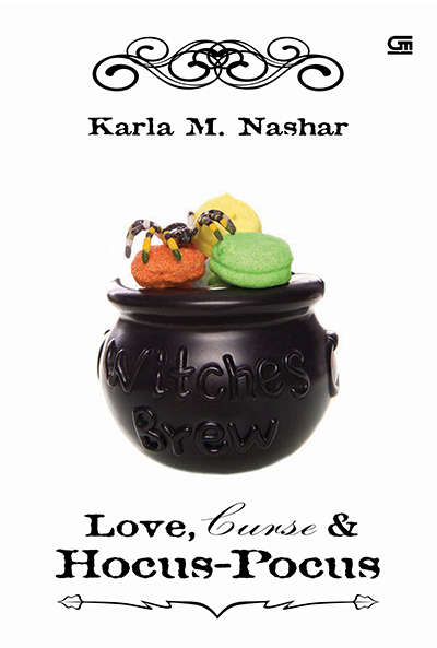 if I told you I have no intention to kiss you Download Novel Love, Curse & Hocus Pocus   karya Karla M. Nashar