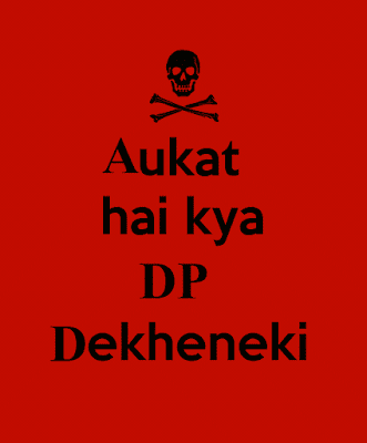 aukaat attitude dp for whatsapp
