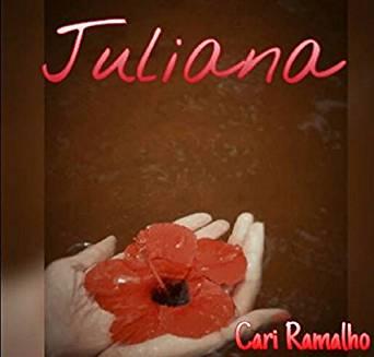 Livro: Juliana de Cari Ramalho