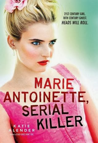 Marie Antoinette, Serial Killer by Katie Alender cover