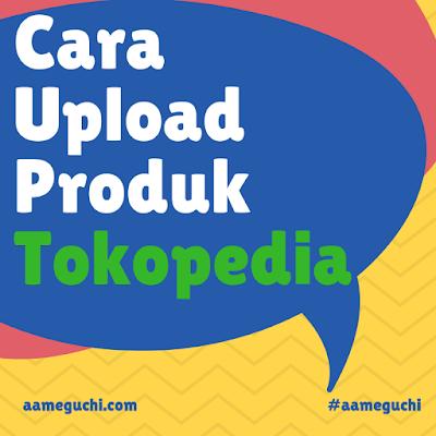 Jasa Upload Produk Massal di Tokopedia