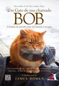 [Resenha] Um Gato de Rua Chamado Bob - James Bowen