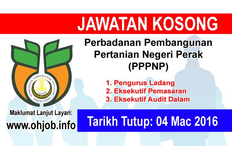 Jawatan Kerja Kosong Perbadanan Pembangunan Pertanian Negeri Perak (PPPNP) logo www.ohjob.info mac 2016