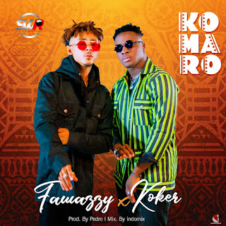 VIDEO + AUDIO: Fawazzy Ft. Koker - Komaro (Dir. Stanz Visuals)
