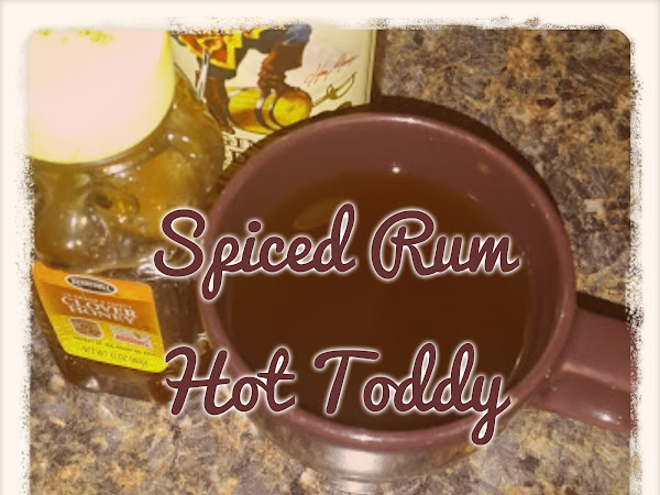 Spiced Rum Hot Toddy- Thirsty Thursday