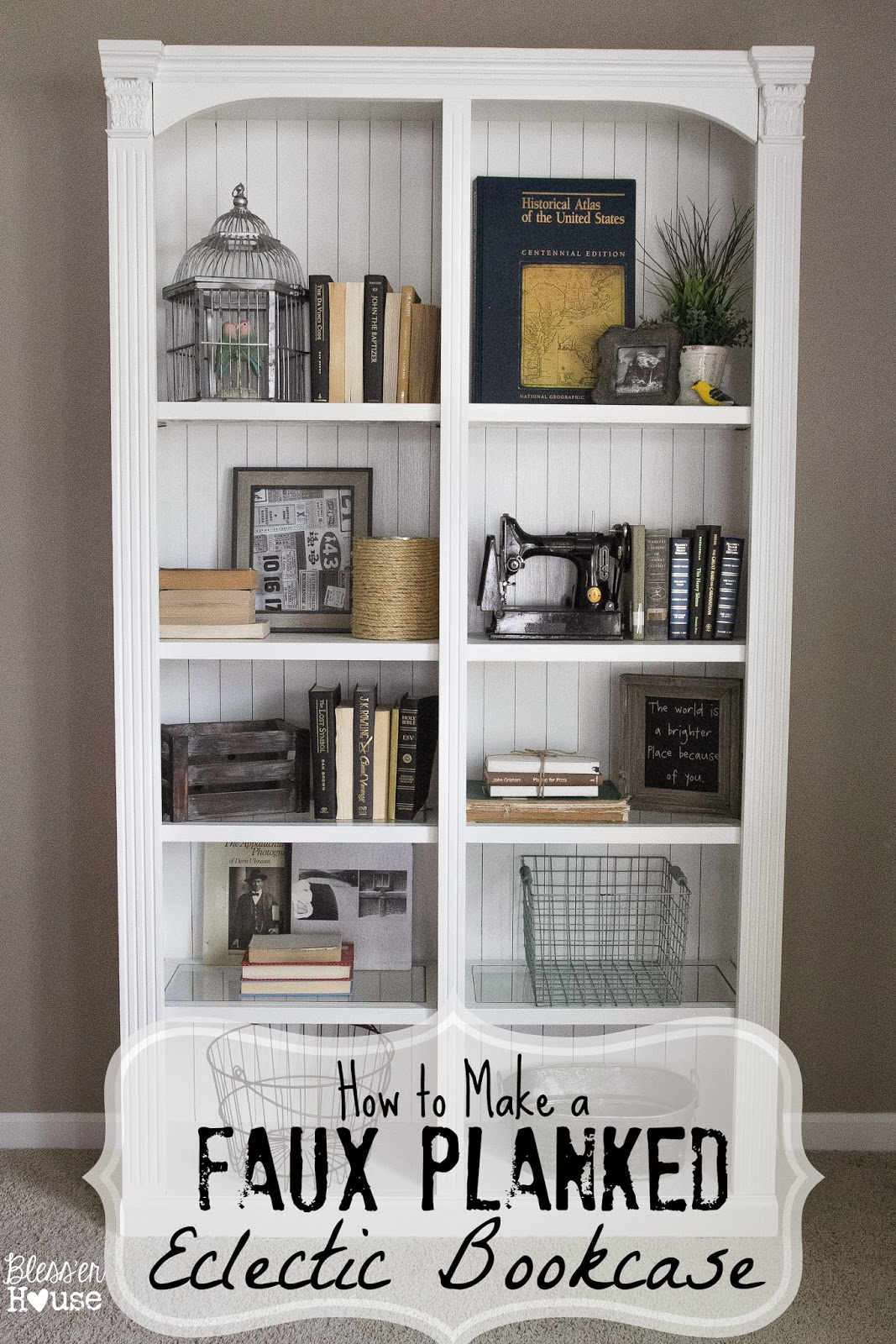 How to make a faux planked eclectic bookcase bless 39 er house - What did the wall say to the bookcase ...