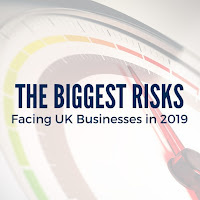 The Biggest Risks Facing UK Businesses in 2019: Revealed