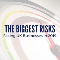 The Biggest Risks Facing UK Businesses in 2019: Revealed