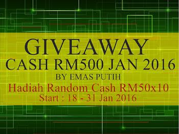 Giveaway Cash RM500 Jan 2016 by Emas Putih