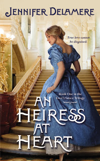 An Heiress At Heart by Jennifer Delamere