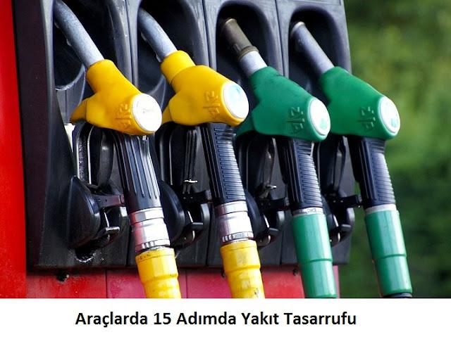 Araçlarda 15 Adımda Yakıt Tasarrufu