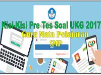 Download Kisi-Kisi soal Pre Tes UKG guru mata Pelajaran SMP tahun 2017