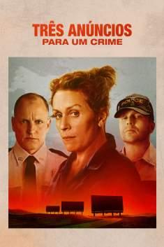 Três Anúncios Para um Crime Torrent - BluRay 720p/1080p Dual Áudio