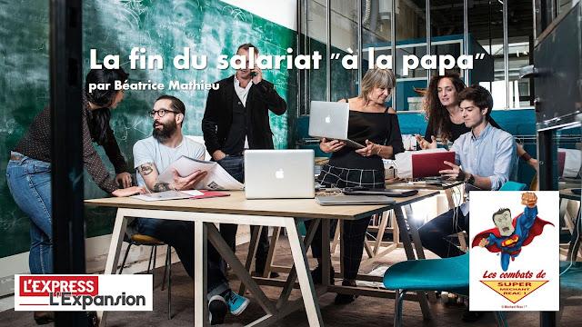 http://lexpansion.lexpress.fr/actualite-economique/la-fin-du-salariat-a-la-papa_1730814.html