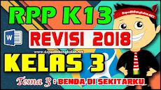 RPP K13 Kelas 3 Revisi 2018 Tema 3 Benda di Sekitarku