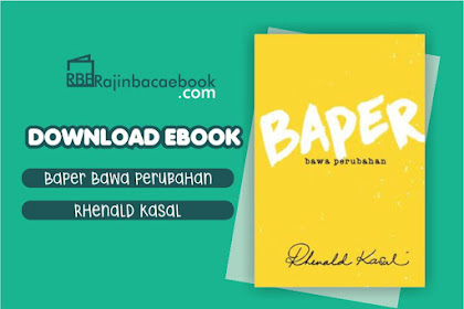 Download Ebook Baper : Bawa Perubahan by Rhenald Kasal Pdf