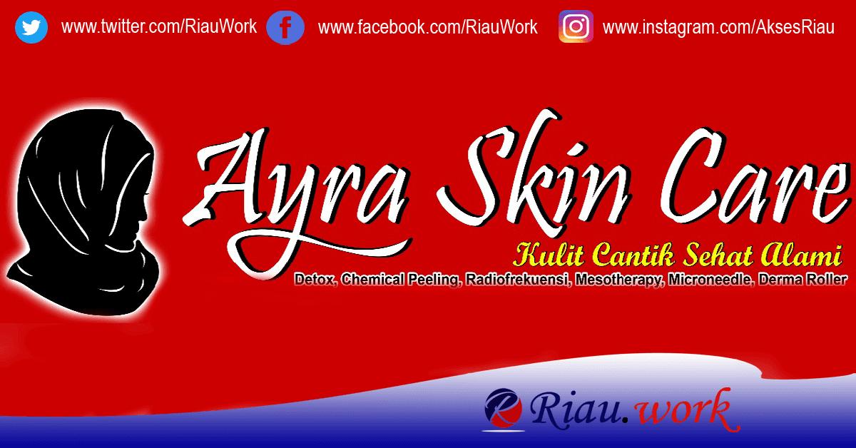 Lowongan Klinik Ayra Skin Care Desember 2017