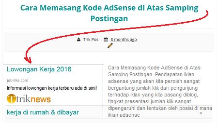 Cara Memasang Kode AdSense di Atas Samping Postingan